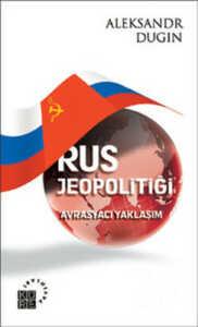 BSV tarafından yayınlanan Dugin'in kitabı...