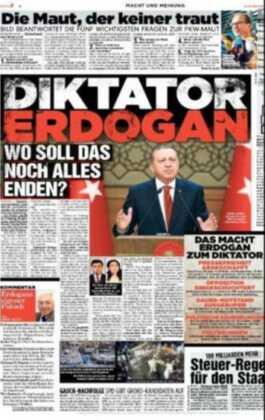 Alman Bild gazetesinin 1. sayfası. Cumhurbaşkanı Erdoğan bunu hak etmiyor…